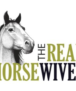 The Real Horsewives T-Shirt